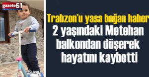 Minik Metehan ağlattı...6 kattaki evinden düşerek öldü